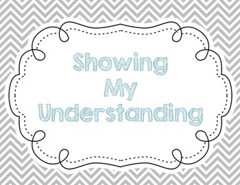 Showing My Understanding: Student Reflection Rubric Posters