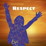 Respect - Presentation, Activity Sheet, Crossword Puzzle and Key