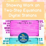 Showing Work on Two Step Equations Digital Stations Distan
