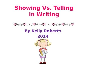 """""""Showing"""" vs """"Telling"""" In writing"""