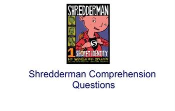 Shredderman Comprehension Questions (Smart Response or Notebook)