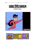 Shredderman: Secret Identity Reading Response Packet