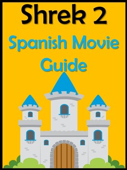 Shrek 2 Movie Guide in Spanish (37 pages)