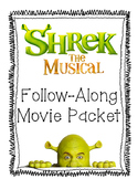 Shrek: The Musical Follow along movie packet