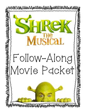 Shrek: The Musical Follow along movie packet