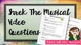 Shrek the Musical Questions
