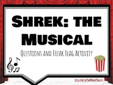 Shrek the Musical and Freak Flag Questions Packet