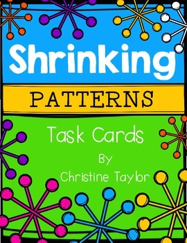 Shrinking Pattern Math Task Cards/Scoot Game