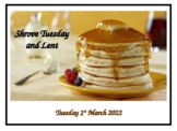 Shrove Tuesday & Lent 2020