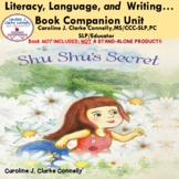 "Shu Shu's Secret... Literacy, Language, and Writing ""Book"