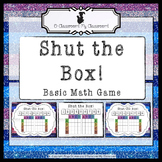 Math Game for All Ages! Ready to Go - 'Shut the Box' *Common Core Aligned