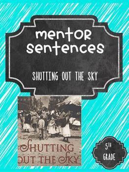 Shutting Out the Sky Guidebook Mentor Sentences