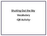 Shutting Out the Sky QR Vocabulary