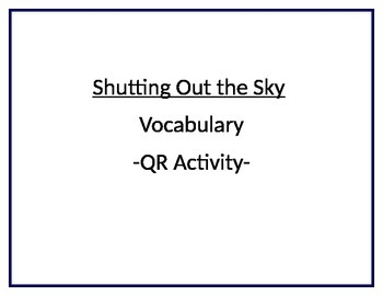 Shutting Out the Sky QR Vocabulary