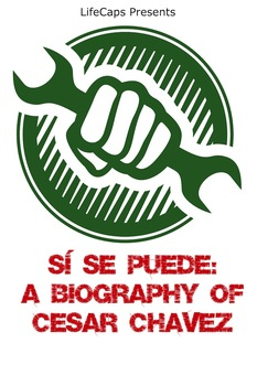Sí Se Puede: A Biography of Cesar Chavez