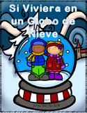 Si Viviera en un Globo de Nieve