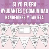Si Yo Fuera - Ayudantes de la Comunidad - Banderines/Tarjeta (Distance Learning)