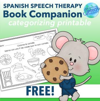 Si le das una galleta a un ratón - FREE Spanish Speech Thereapy Companion Page