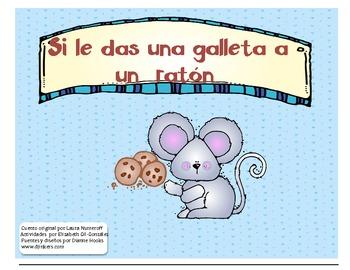Si le das una galleta a un raton