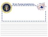 Si yo fuera presidente, IN SPANISH (If I were President...)