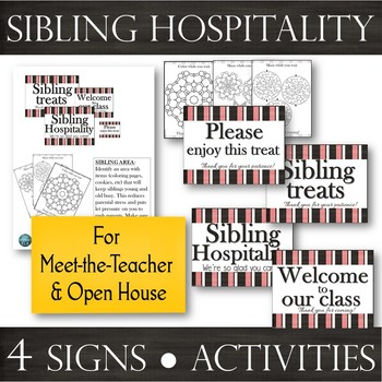 Sibling Hospitality Station: Signs & Activities for Parent Meetings -Open House