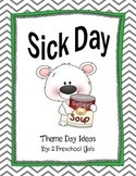 Sick Day: A Fun Filled Theme Day