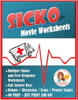 Sicko Worksheets, Movie Guide, and Debate/Essay/Project Topics