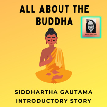 "Siddhartha Gautama ""The Buddha"" Memoir or Introductory Story for Buddhism"