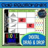 Side Relationships in Triangles Digital Drag & Drop; Google Drive