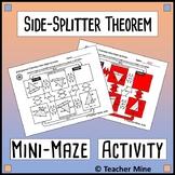 Side-Splitter Theorem Mini-Maze Activity