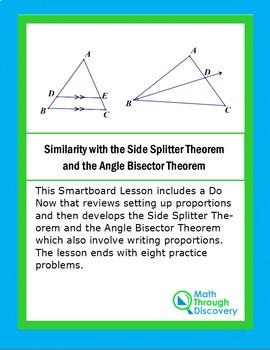 Geometry:  Side Splitter Theorem and the Angle Bisector Theorem - A Lesson