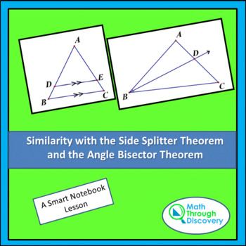 Side Splitter Theorem and the Angle Bisector Theorem - A Lesson