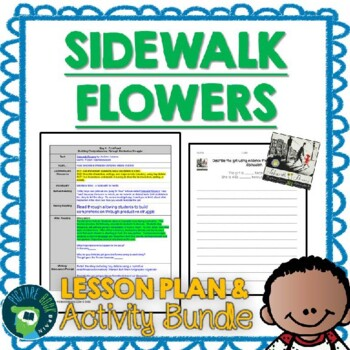 Sidewalk Flowers by JonArno Lawson Lesson Plan and Activities
