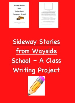 Sideway Stories from Mrs. Bush's Class - A Class Writing Project