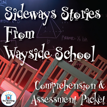 Sideways Stories from Wayside School Comprehension and Assessment Bundle