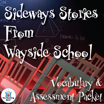 Sideways Stories from Wayside School Vocabulary and Assessment Bundle