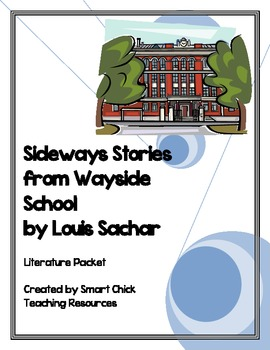 """Sideways Stories from Wayside School"", by L. Sachar, Lit Unit-54 pgs!"