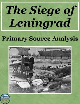 Siege of Leningrad Primary Source Analysis