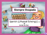 Siempre ocupada -Spanish Musical Echoing Slide Show for Co