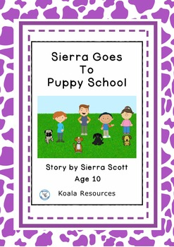 Sierra Goes to Puppy School Easy Reader Chapter Book by Koala Resources