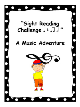 Sight Reading CHallenge 1 - A Music Adventure