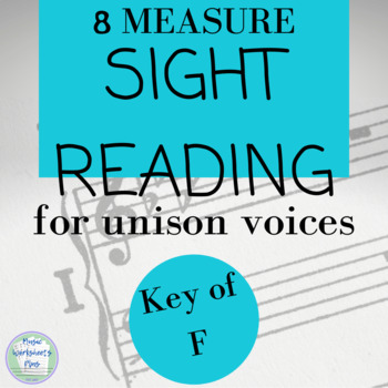 Sight Reading- Unison Vocal/Chorus