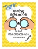 """Sight Seeing"" Sight Words (with a Mathematical twist)"