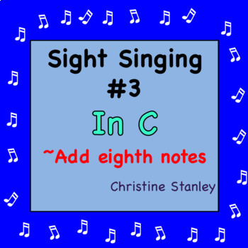 Chorus Sight Singing #3 in C - ♪ ♪ ♪ ♪ ♪ Add eighth notes.