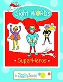 Sight WORDS SuperHeros: Activities, Printables & Word Work