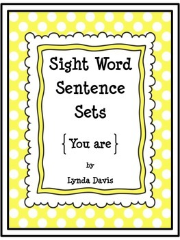 Sight Word Sentence Sets #4