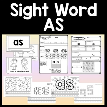 Sight Word AS {2 Sight Word Books and 4 Worksheets!}