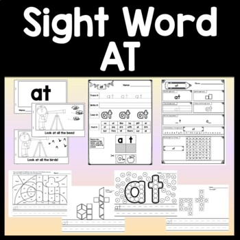 Sight Word AT {2 Sight Word Books and 4 Worksheets!}