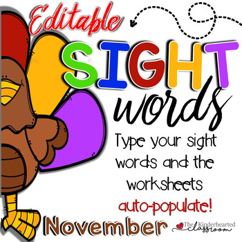 Sight Word Activities Games and more!!! November - Editable!!!