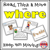 Sight Word Activities - Read Think and Move Task Cards for the Sight Word WHERE